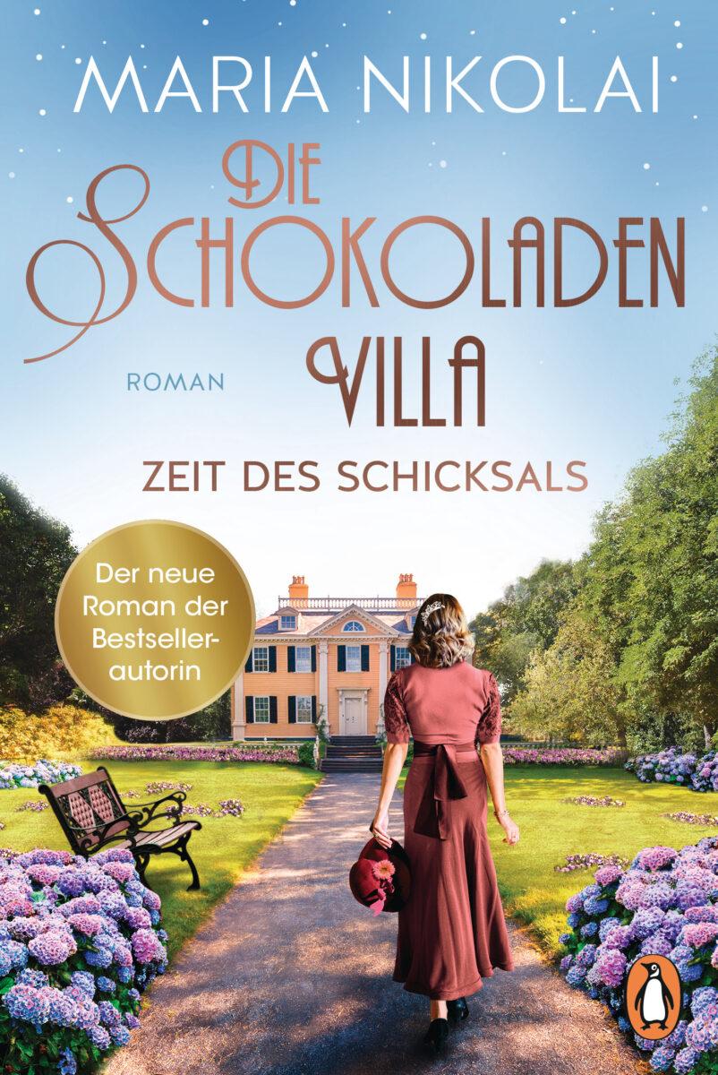 Die Schokoladenvilla – Zeit des Schicksals von Maria Nikolai
