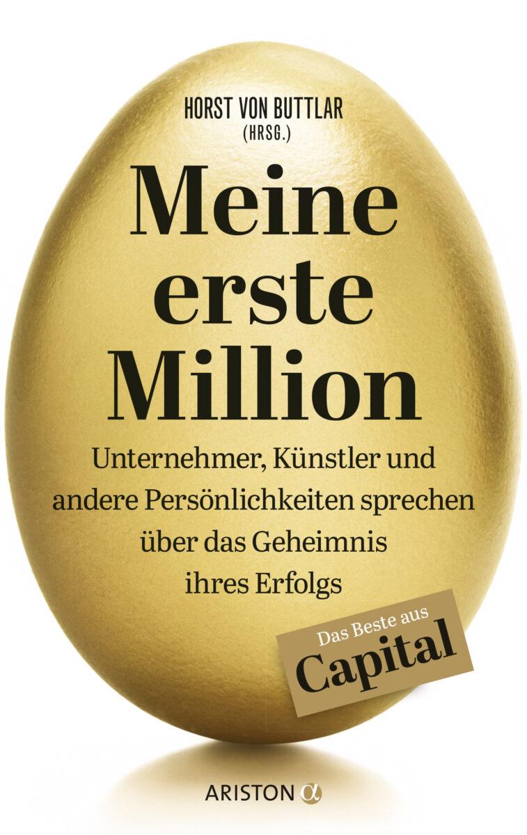 Meine erste Million - Horst von Buttlar (Hrsg.)