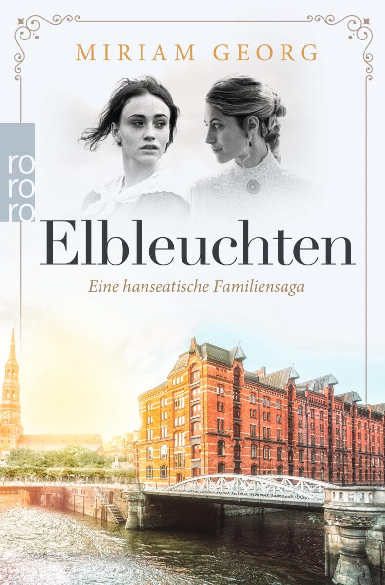 Elbleuchten – Eine hanseatische Familiensaga – Band 1 von Miriam Georg