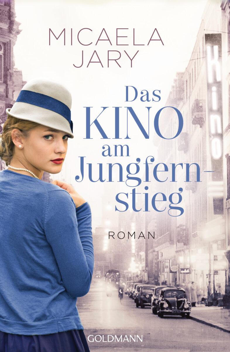 Das Kino am Jungfernstieg - Die Kino-Saga 1 - von Micaela Jary