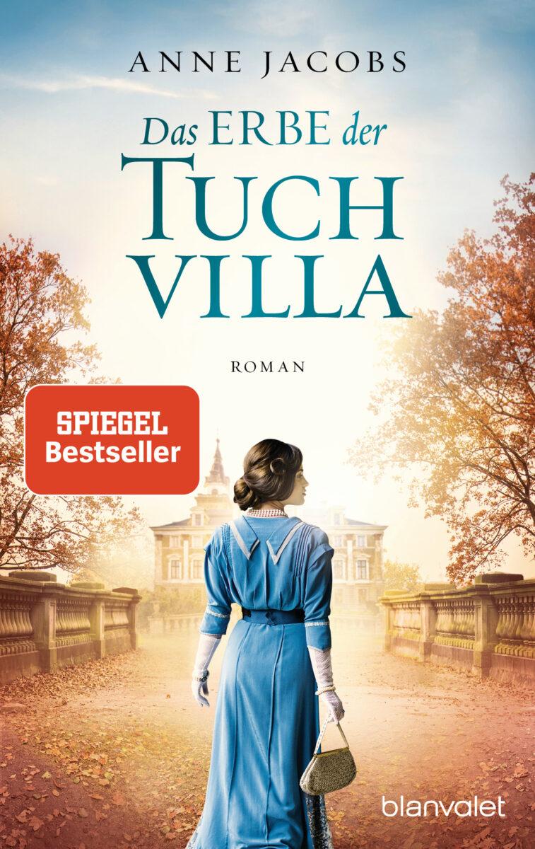 Das Erbe der Tuchvilla von Anne Jacobs