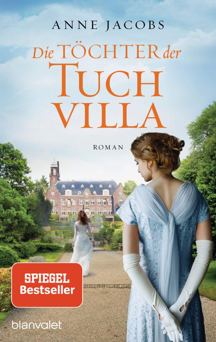 Die Töchter der Tuchvilla von Anne Jacobs
