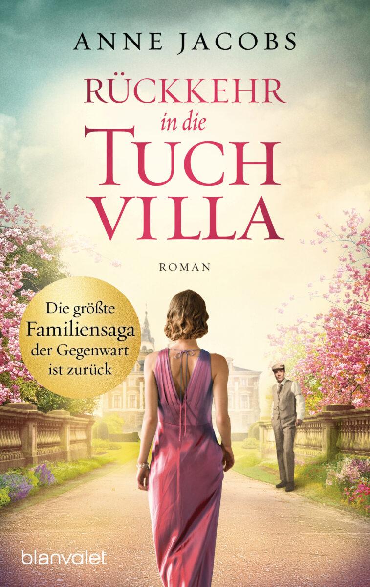 Rückkehr in die Tuchvilla von Anne Jacobs