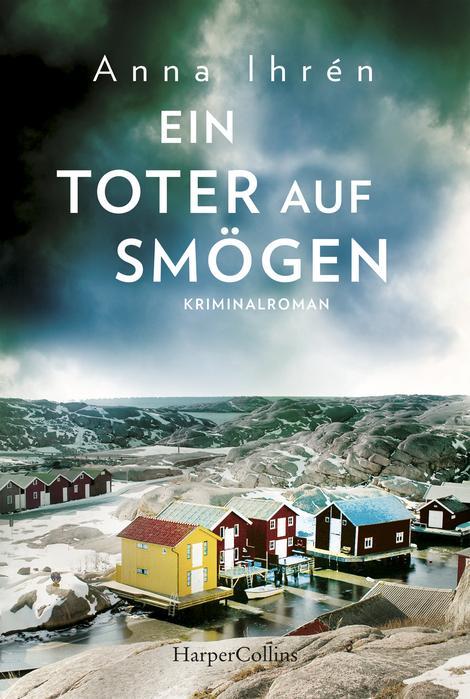 Anna Ihrén - Ein Toter auf Smögen - Ein Fall Für Dennis Wilhelmson - Band 3