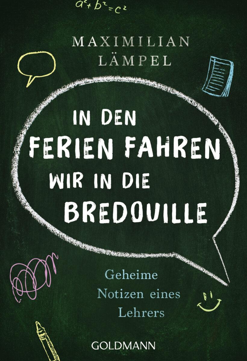 In den Ferien fahren wir in die Bredouille von Maximilian Laempel