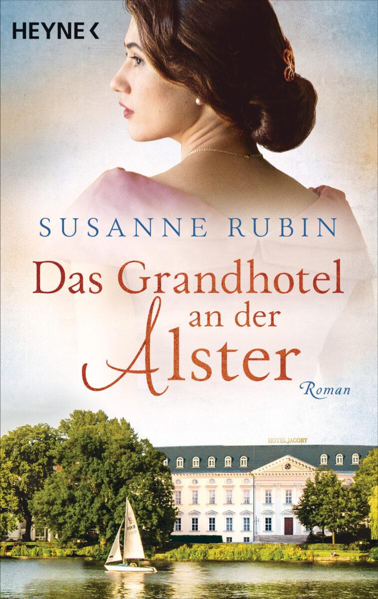Das Grandhotel an der Alster von Susanne Rubin